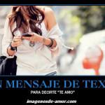 Un mensaje de texto para decirte te amo, consejo para enamorar
