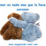 El amor es nada mas que la llave del corazón, imagen con dos peluches abrazados