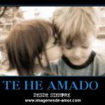 Desmotivacion de amor: te he amado desde siempre